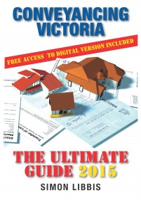 Conveyancing Victoria 2015: The ultimate guide