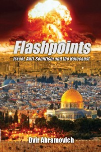 Flashpoints: Israel, anti-Semitism and the Holocaust