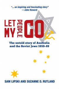Let My People Go: The untold story of Australia and the Soviet Jews 1959–89