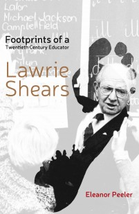 Footprints of a Twentieth Century Educator: Lawrie Shears